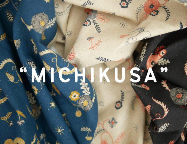 『MICHIKUSA』(MENS・LADIES)